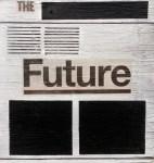 (2012-07-01-2012-08-25) The Future